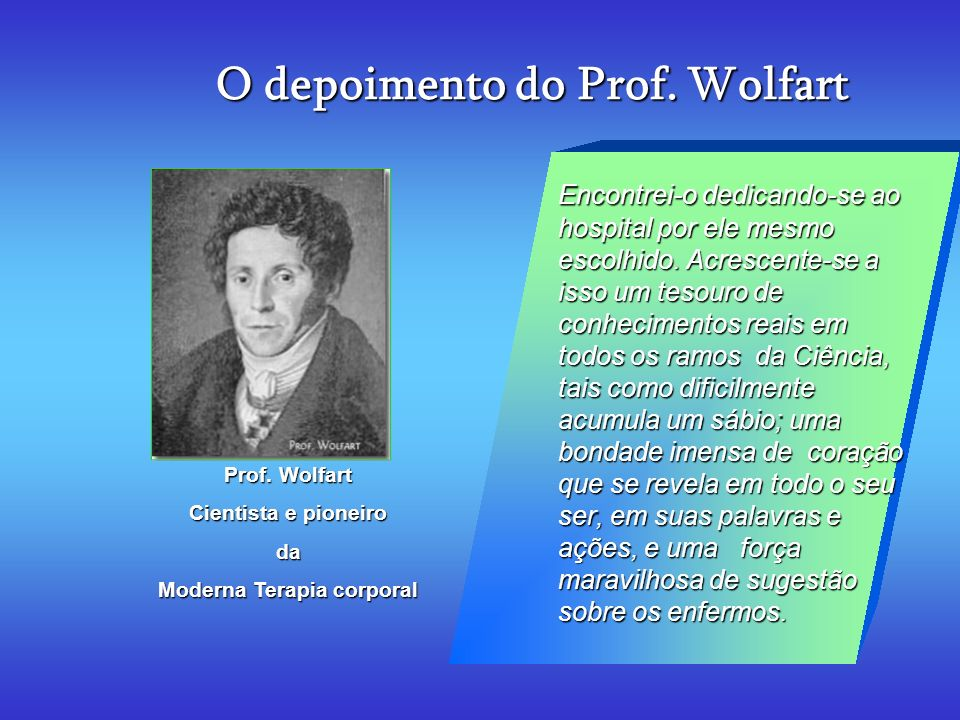 O depoimento do Prof. Wolfart