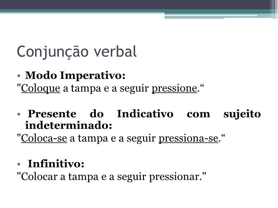 Conjunção verbal Modo Imperativo: