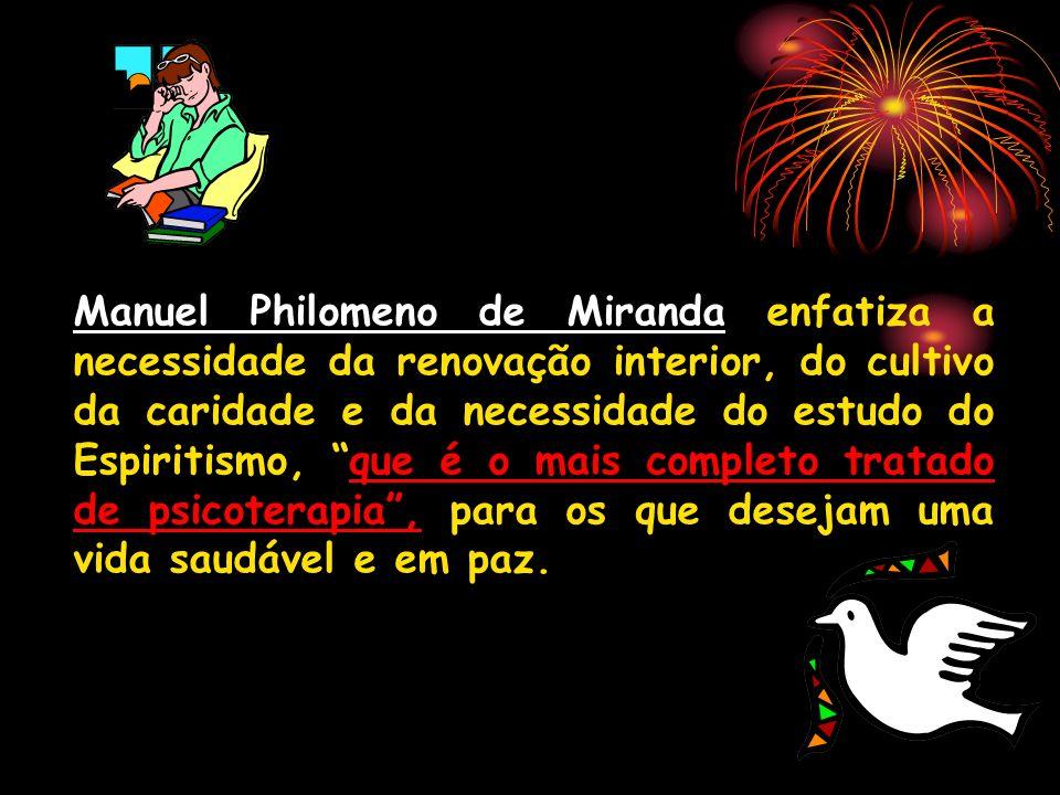 Manuel Philomeno de Miranda enfatiza a necessidade da renovação interior, do cultivo da caridade e da necessidade do estudo do Espiritismo, que é o mais completo tratado de psicoterapia , para os que desejam uma vida saudável e em paz.