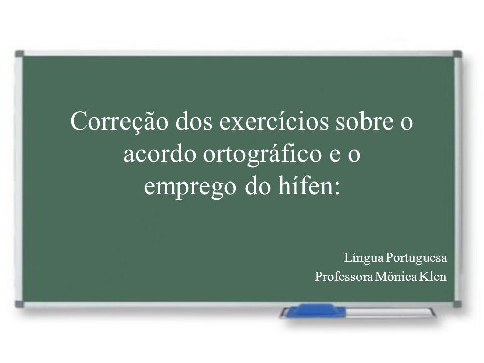 Língua Portuguesa Professora Mônica Klen