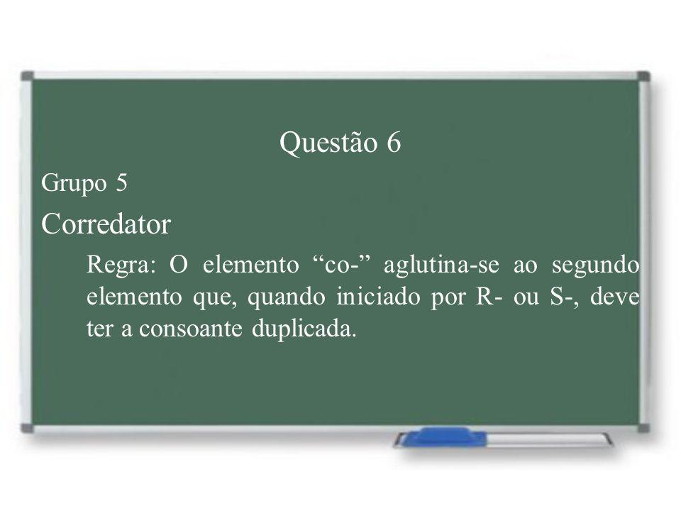 Questão 6 Corredator Grupo 5
