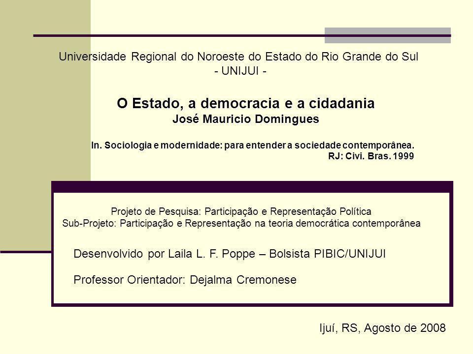O Estado, a democracia e a cidadania José Mauricio Domingues