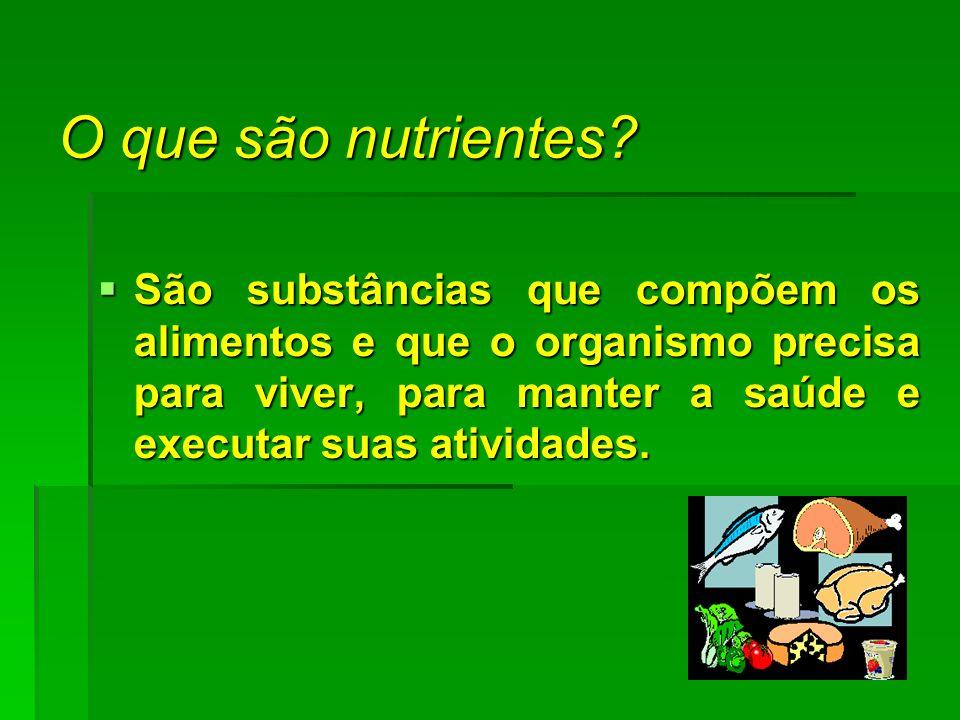 O que são nutrientes