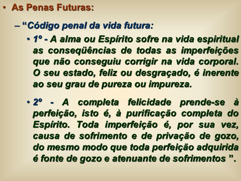 As Penas Futuras: Código penal da vida futura: