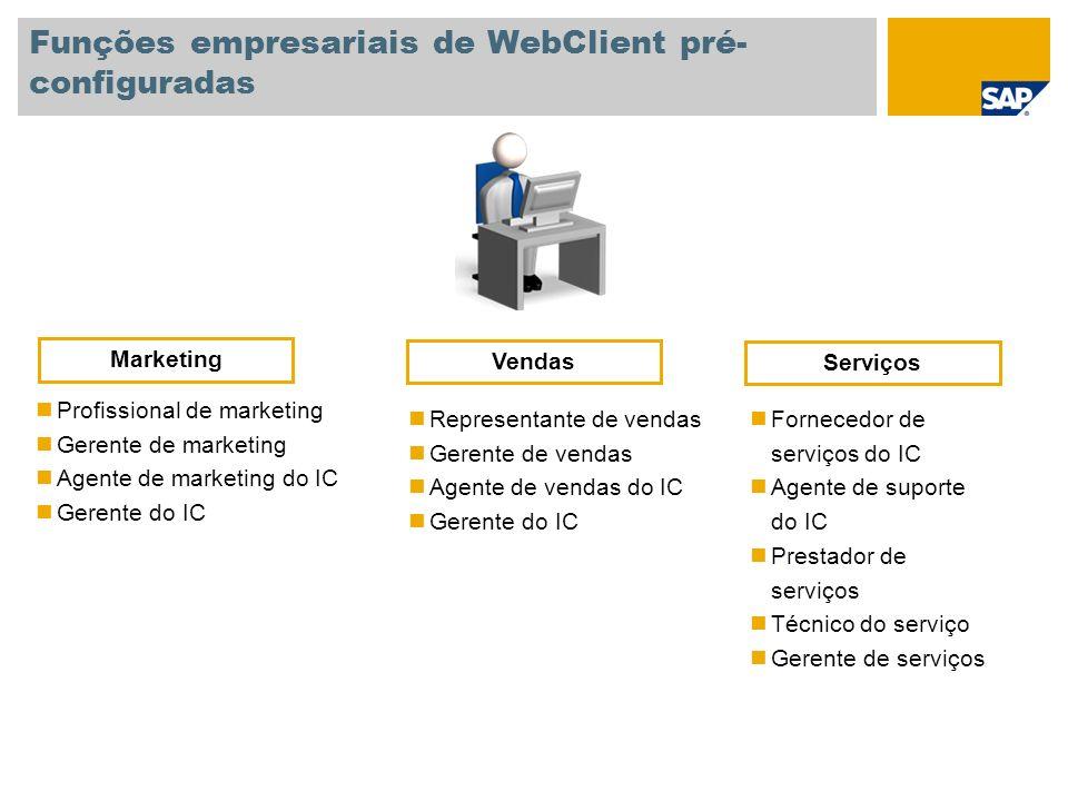 Funções empresariais de WebClient pré-configuradas