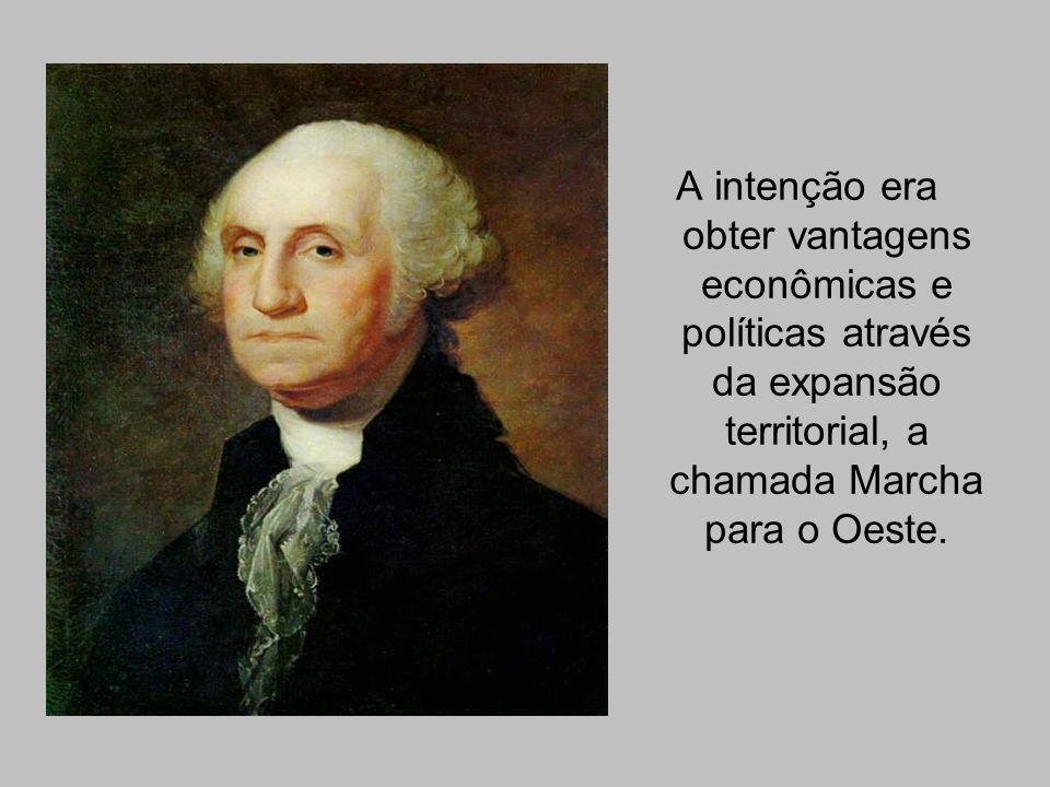 A intenção era obter vantagens econômicas e políticas através da expansão territorial, a chamada Marcha para o Oeste.