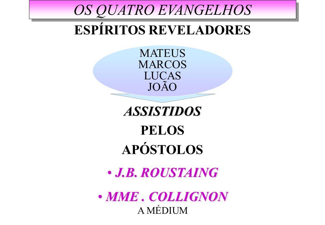 ESPÍRITOS REVELADORES