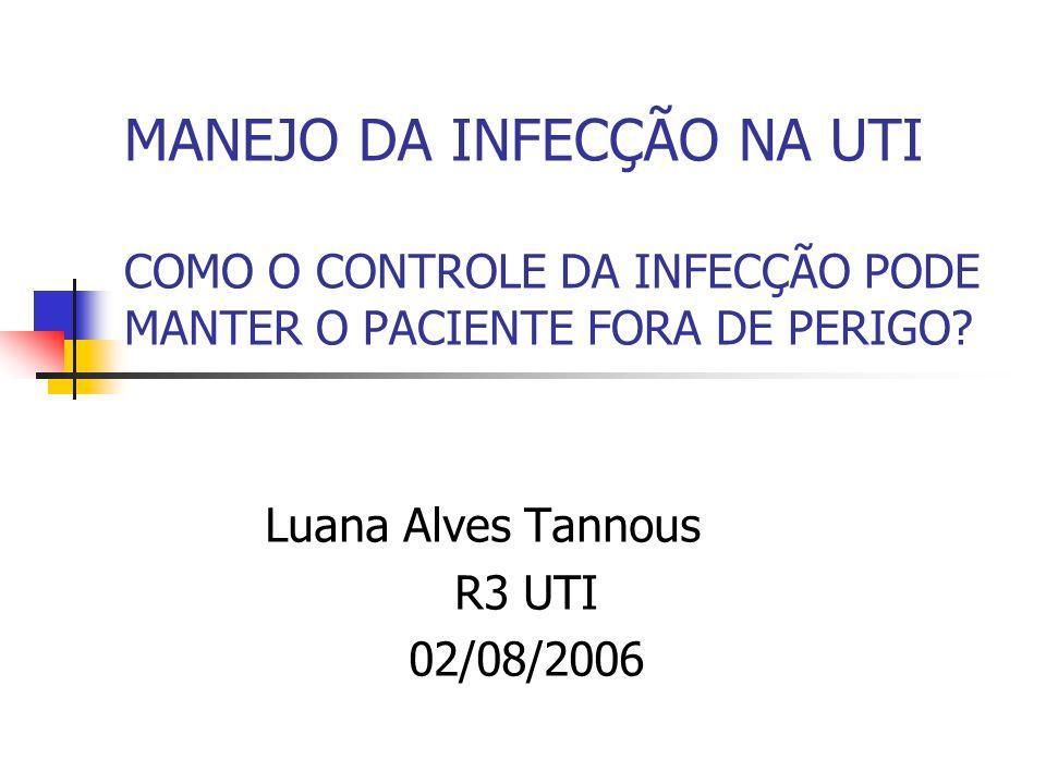 Luana Alves Tannous R3 UTI 02/08/2006