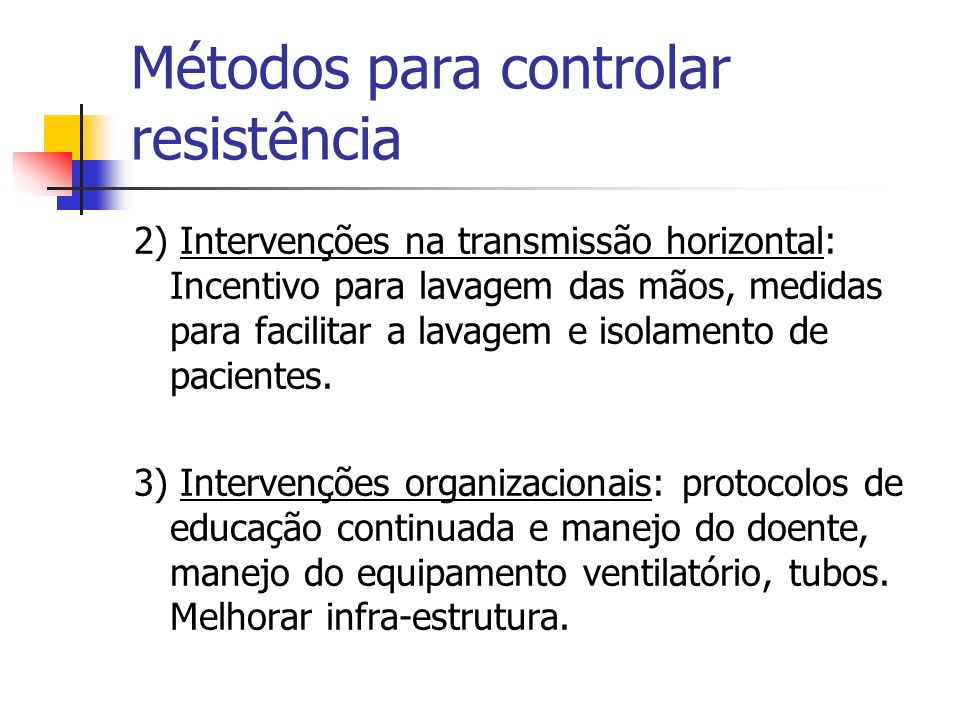 Métodos para controlar resistência
