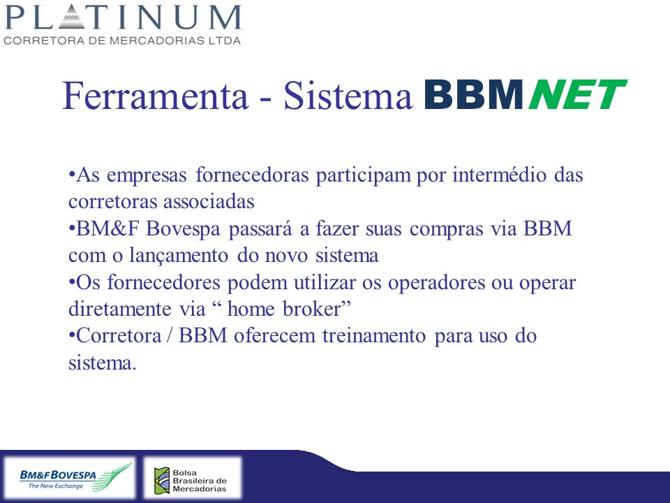 Ferramenta - Sistema BBMNET