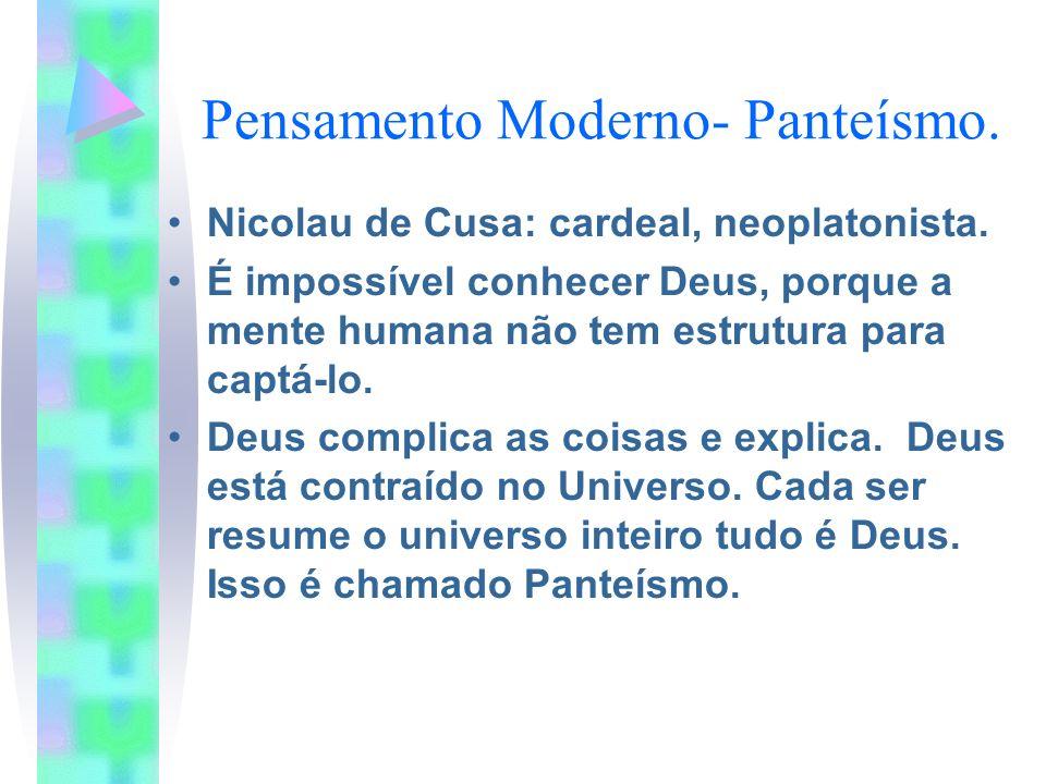 Pensamento Moderno- Panteísmo.