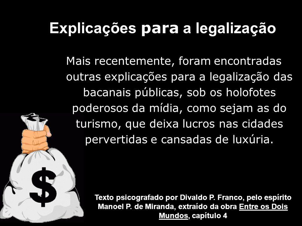 Explicações para a legalização