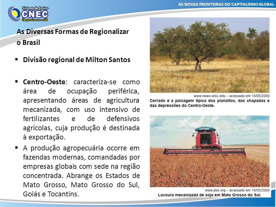 As Diversas Formas de Regionalizar o Brasil