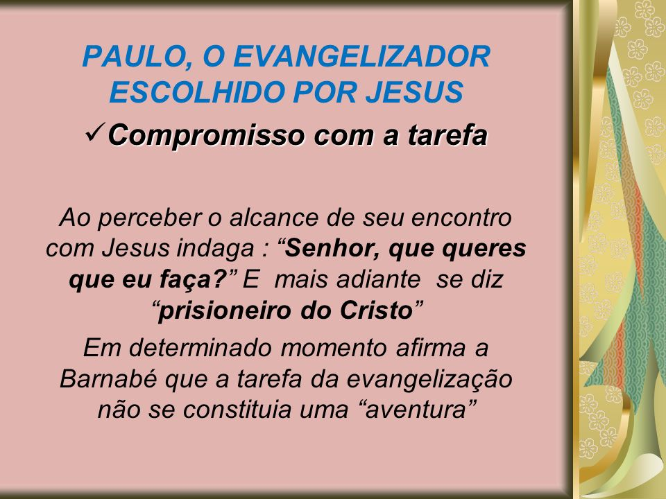 PAULO, O EVANGELIZADOR ESCOLHIDO POR JESUS