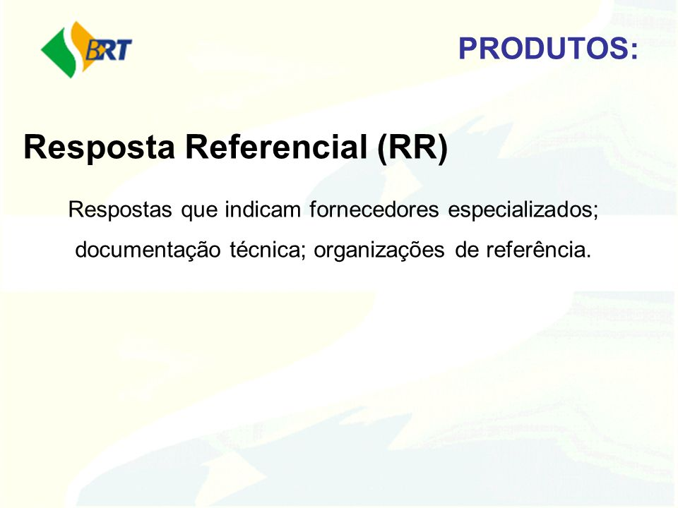 Resposta Referencial (RR)