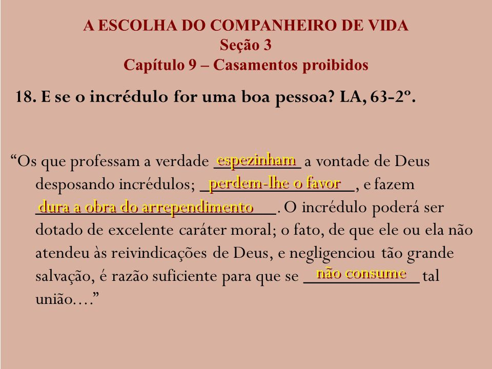 A ESCOLHA DO COMPANHEIRO DE VIDA Capítulo 9 – Casamentos proibidos