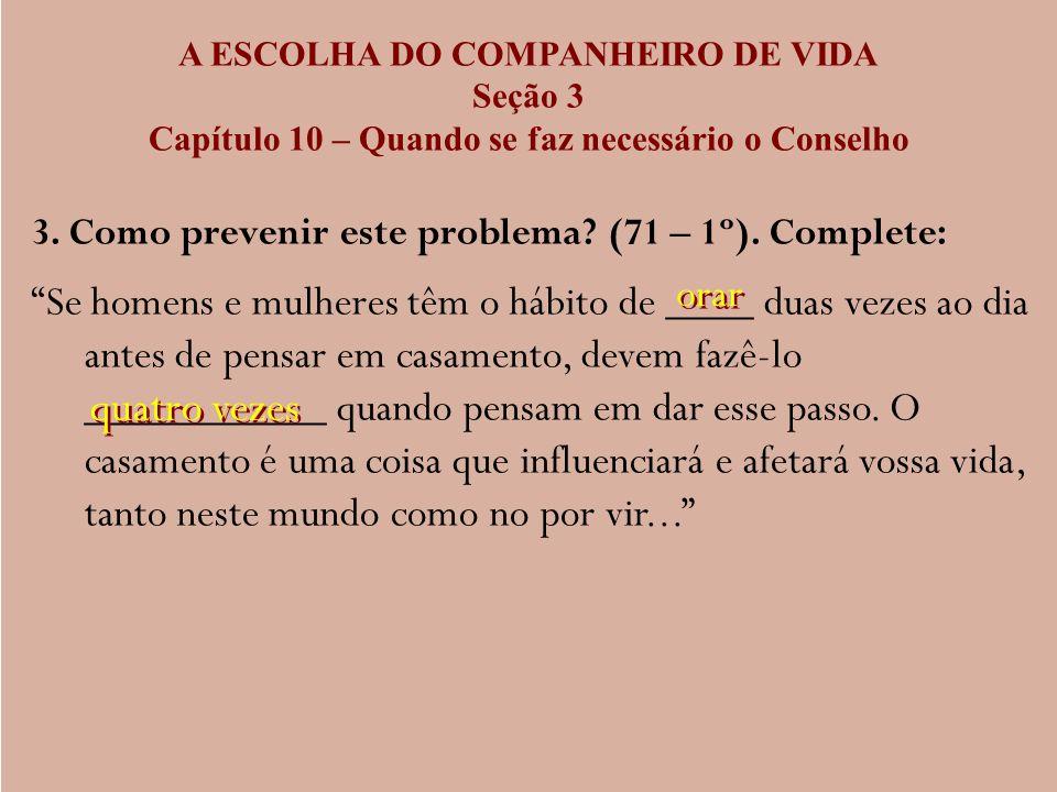 A ESCOLHA DO COMPANHEIRO DE VIDA