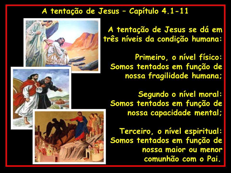 A tentação de Jesus – Capítulo 4.1-11