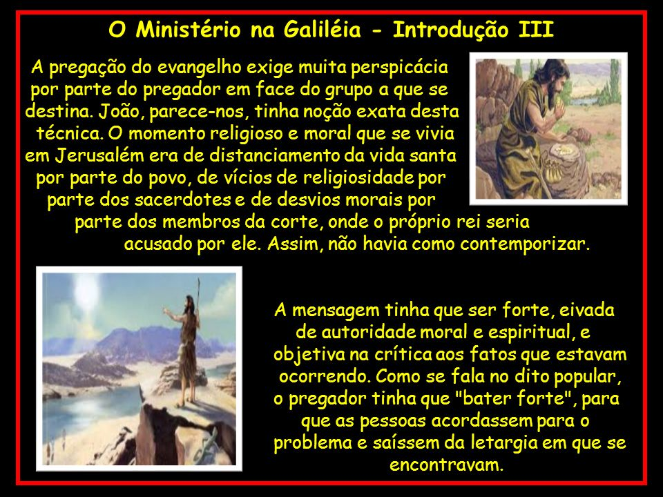 O Ministério na Galiléia - Introdução III