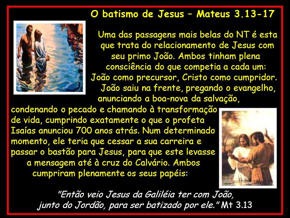 O batismo de Jesus – Mateus 3.13-17