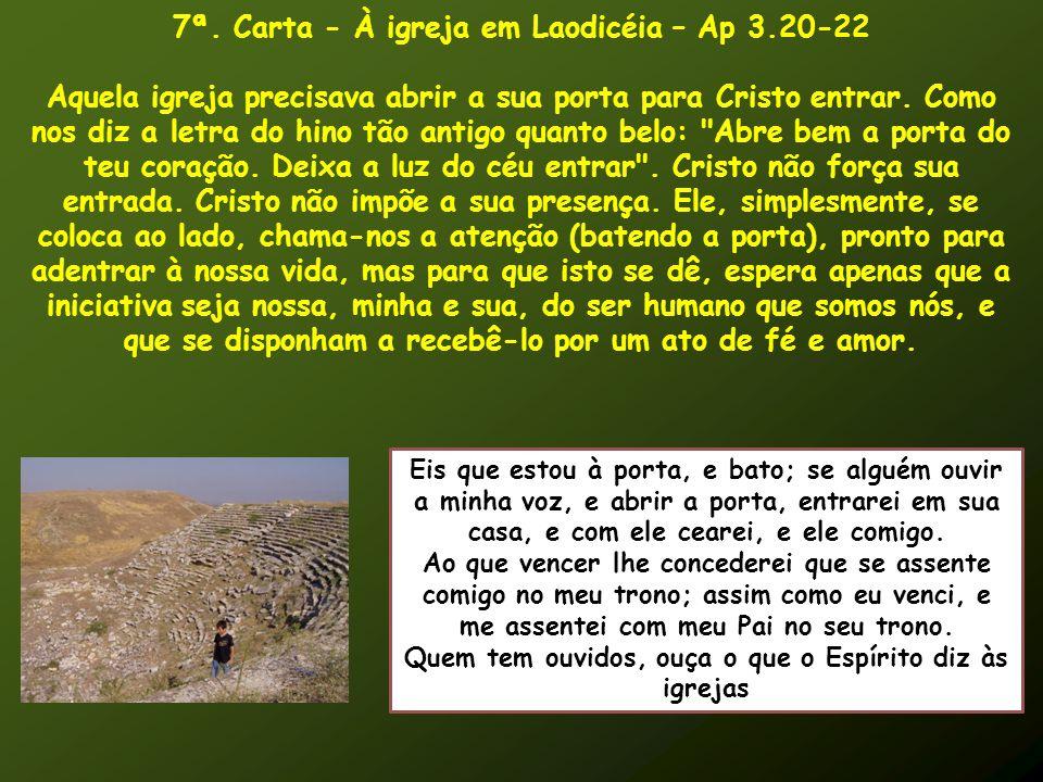 7ª. Carta - À igreja em Laodicéia – Ap 3.20-22