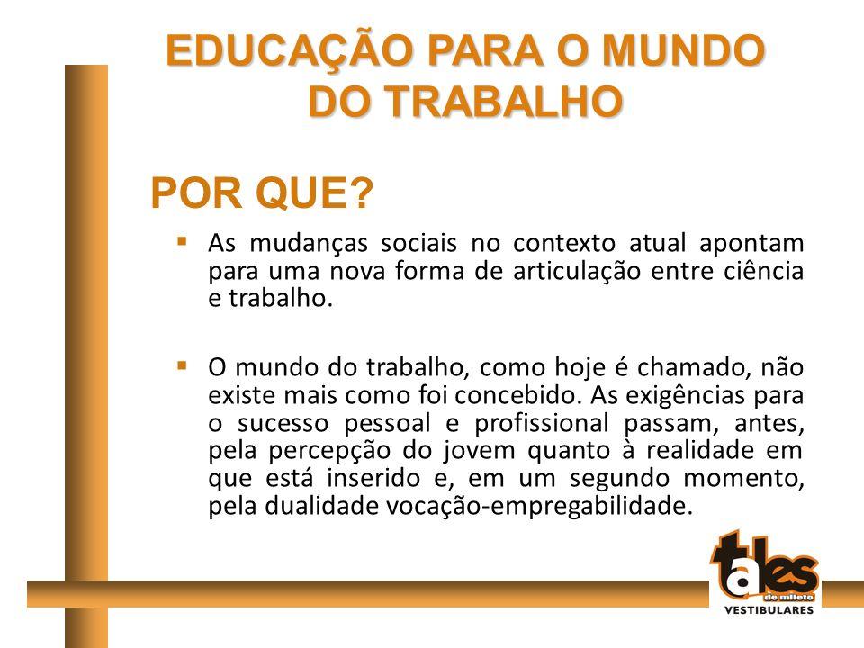 EDUCAÇÃO PARA O MUNDO DO TRABALHO