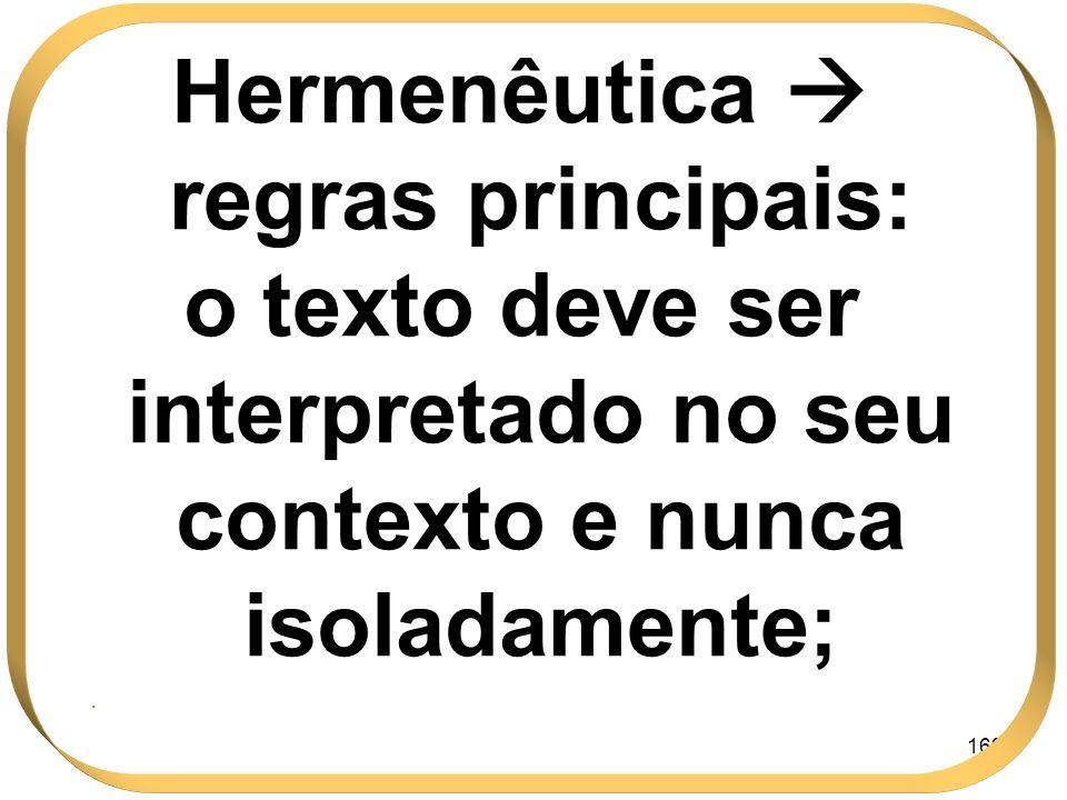 Hermenêutica  regras principais: