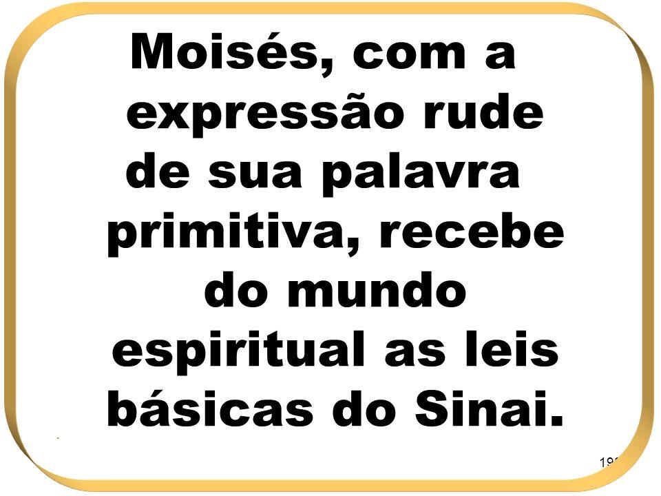 Moisés, com a expressão rude