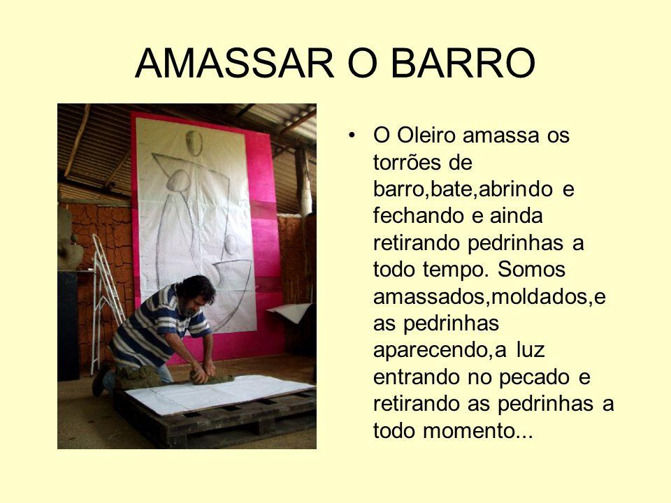 AMASSAR O BARRO