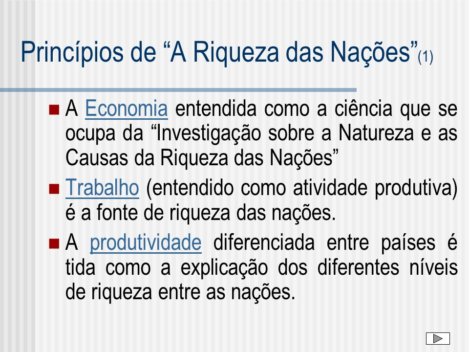 Princípios de A Riqueza das Nações (1)