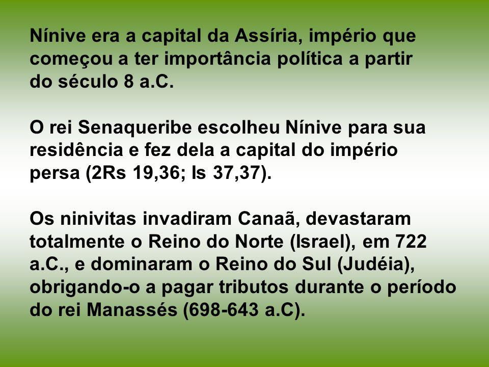 Nínive era a capital da Assíria, império que