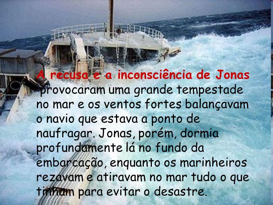 A recusa e a inconsciência de Jonas