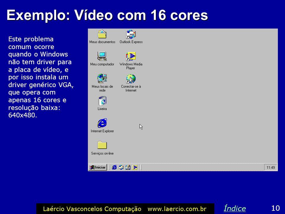 Exemplo: Vídeo com 16 cores
