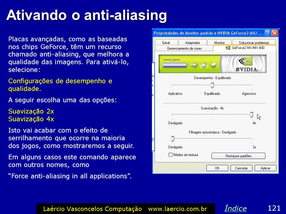 Ativando o anti-aliasing