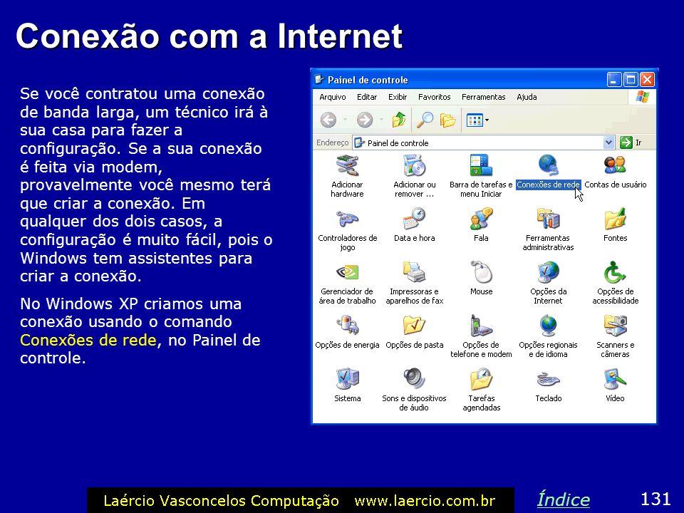 Conexão com a Internet Índice 131