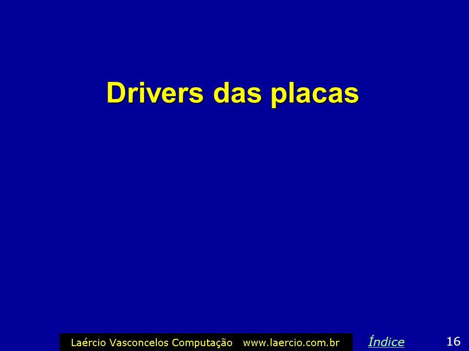 Drivers das placas Índice 16