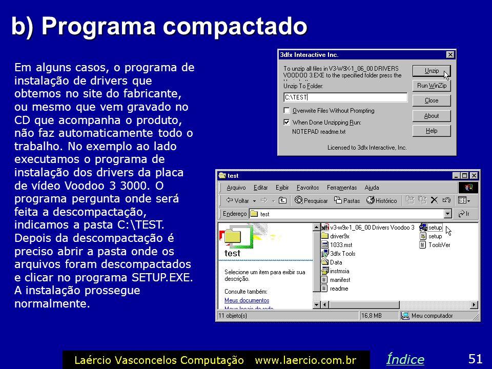 b) Programa compactado
