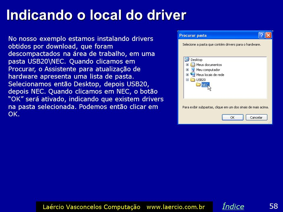 Indicando o local do driver
