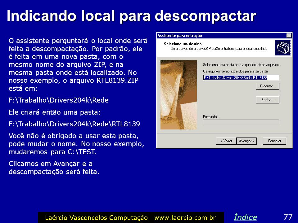 Indicando local para descompactar
