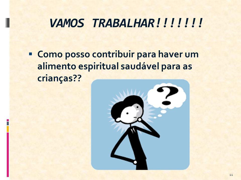 VAMOS TRABALHAR!!!!!!.