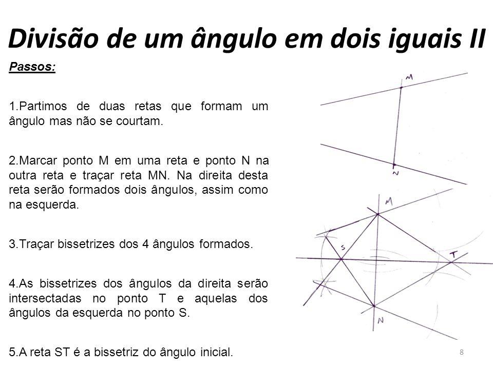 Divisão de um ângulo em dois iguais II