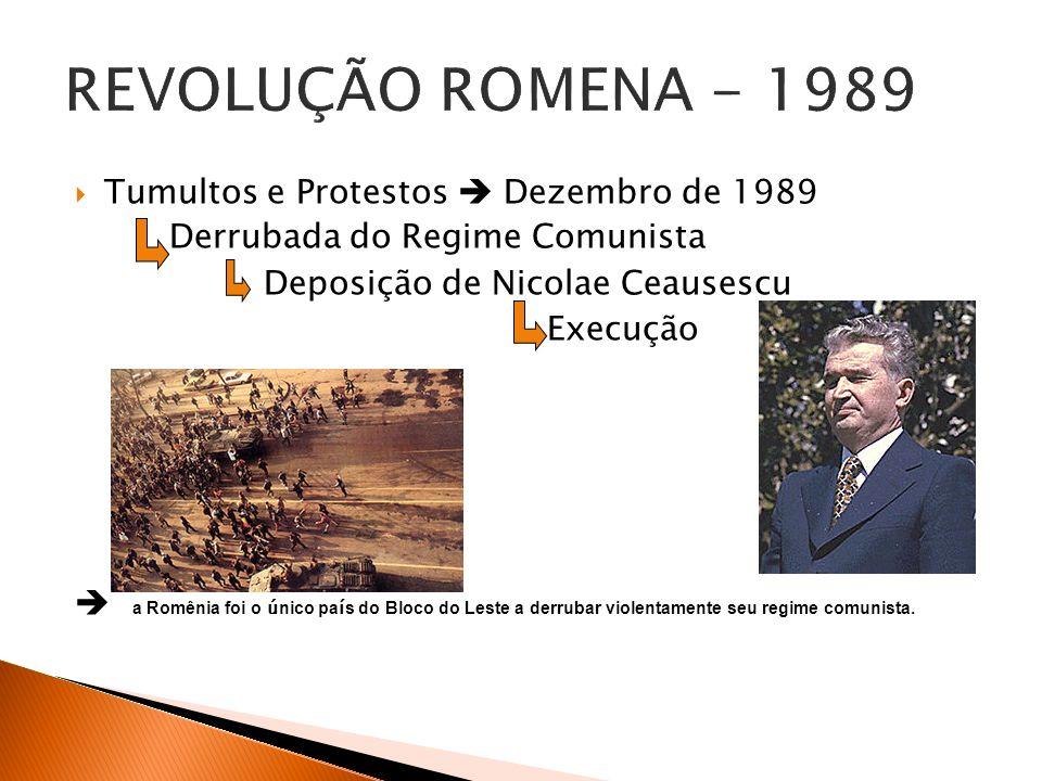 REVOLUÇÃO ROMENA - 1989 Tumultos e Protestos  Dezembro de 1989