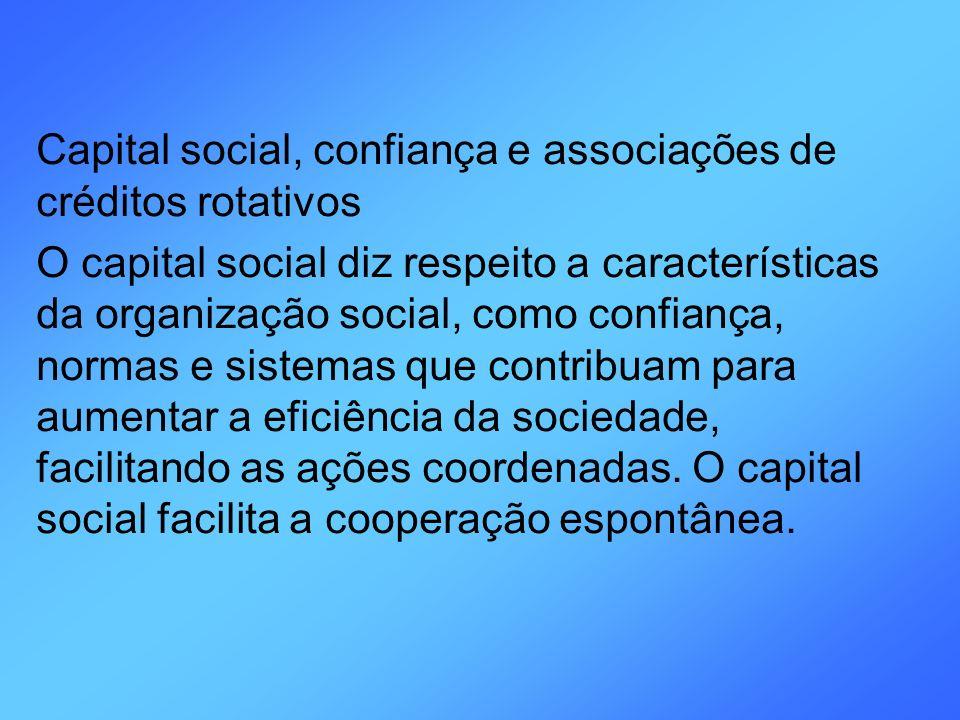 Capital social, confiança e associações de créditos rotativos