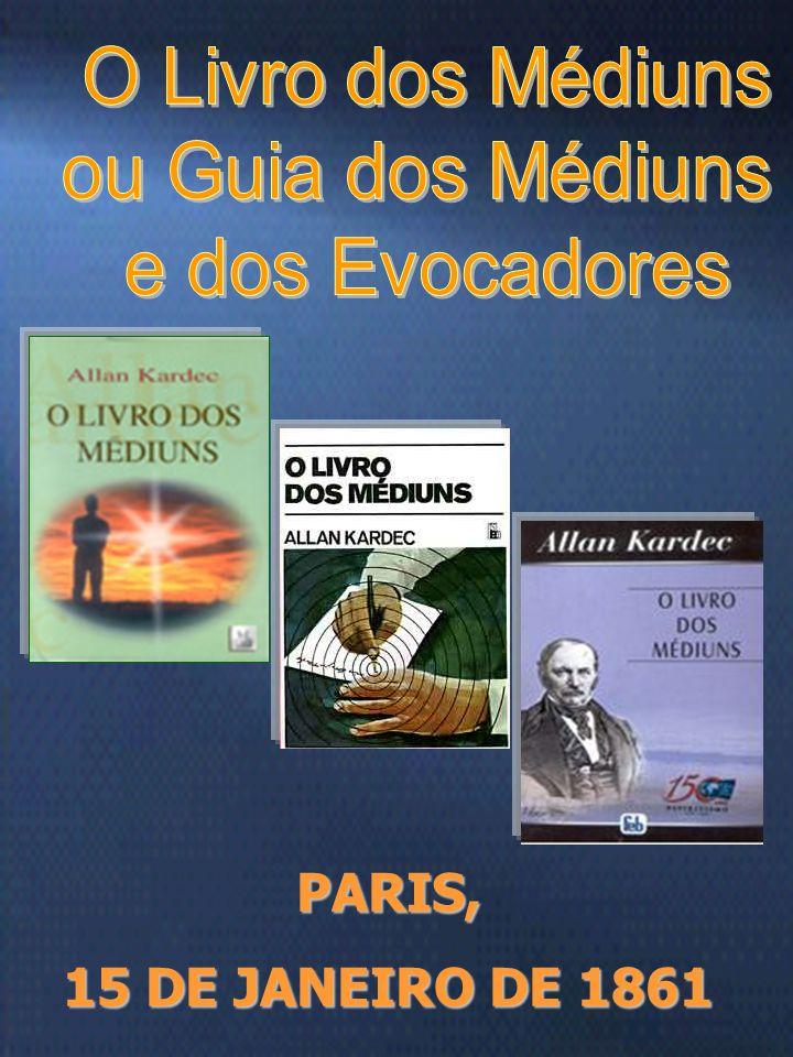 O Livro dos Médiuns ou Guia dos Médiuns e dos Evocadores PARIS,