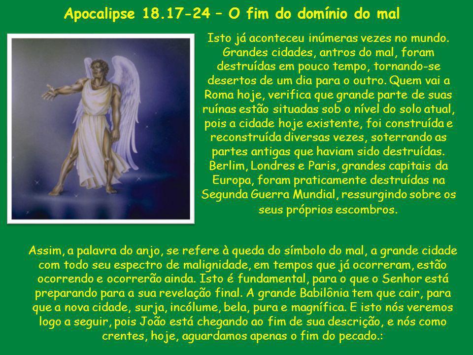 Apocalipse 18.17-24 – O fim do domínio do mal