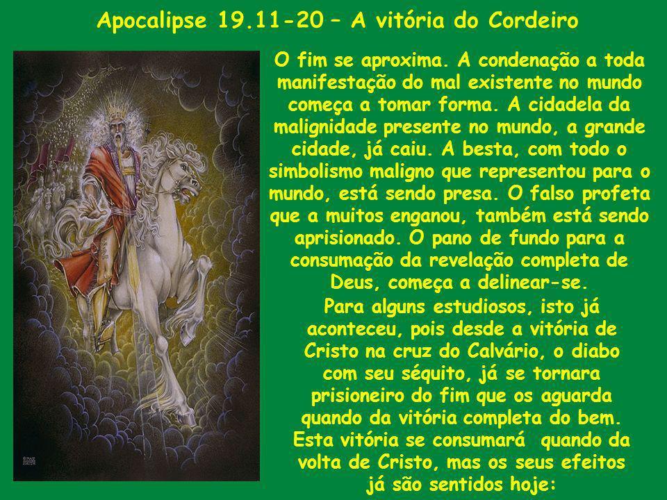 Apocalipse 19.11-20 – A vitória do Cordeiro