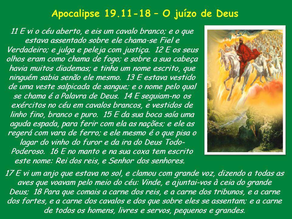 Apocalipse 19.11-18 – O juízo de Deus