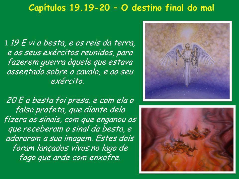 Capítulos 19.19-20 – O destino final do mal