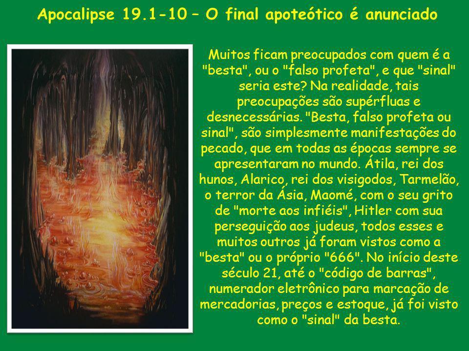 Apocalipse 19.1-10 – O final apoteótico é anunciado