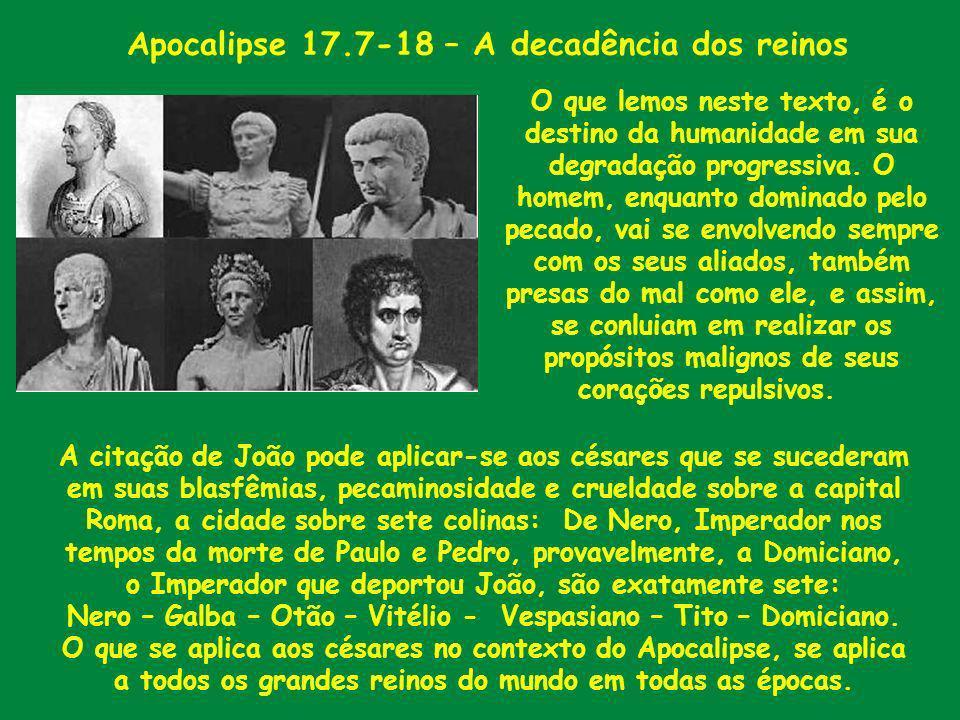 Apocalipse 17.7-18 – A decadência dos reinos